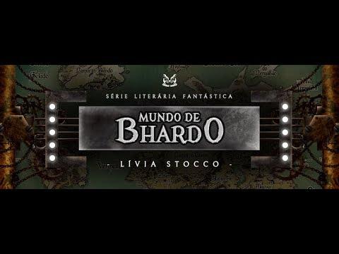 Lançamento série completa Mundo de Bhardo