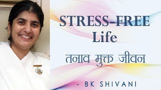 STRESS-FREE Life: Ep 58 Soul Reflections: BK Shivani (English Subtitles)