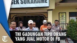 TNI Gadungan Tipu Orang yang Jual Motor lewat Facebook, Mengaku Dapat Seragam dari Saudara