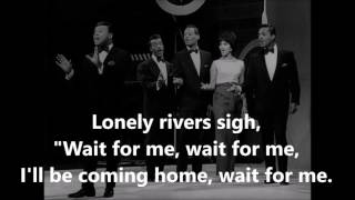 Unchained Melody  THE PLATTERS (with lyrics)
