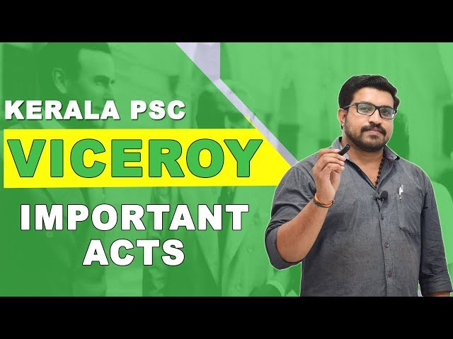 Kerala PSC Indian History Viceroys - Important Acts - Part 1 - Talent Academy