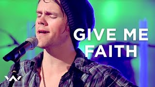"Give Me Faith"" - ELEVATION WORSHIP"
