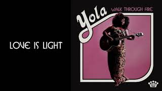 Yola   Love Is Light [Official Audio]