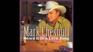Mark Chesnutt  -  Dreaming My Dreams