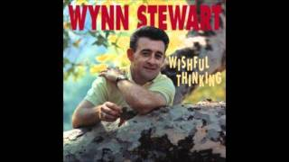 Wynn Stewart - Three Cheers For The Loser