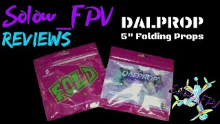 "New 5"" Folding Props by Dal Prop (REVIEW) First Thoughts and Assembly #fpv #dalprop #solow_fpv"