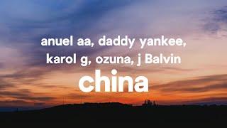 China Feat J Balvin Ozuna Anuel Aa Daddy Yankee Karol G