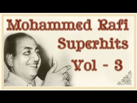 mohammed rafi superhit song collection hd volume 3