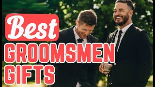 Groomsmen Gift Ideas | (28) Best Groomsmen Gift Ideas
