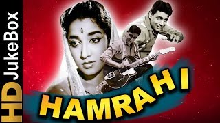 Hamrahi (1963) | Full Video Songs Jukebox | Rajendra Kumar, Jamuna, Mahmood, Shashikala, Lalita