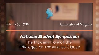 Click to play: Panel III: The Modern Role of the Privileges or Immunities Clause [Archive Collection]