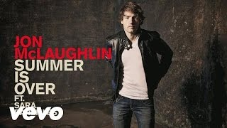 Jon McLaughlin - Summer Is Over (Audio) ft. Sara Bareilles
