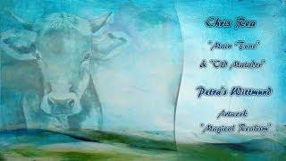 Chris Rea - Main Tune & Old Matador (Petra Wittmund Artwork)