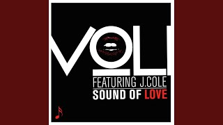 Sound of Love (feat. J Cole) (Clean)