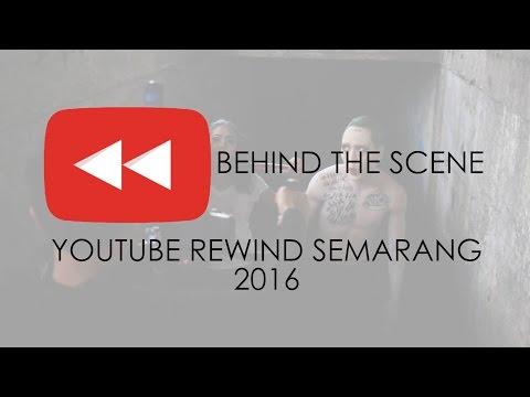 Behind The Scene Youtube Rewind Indonesia 2016 | Semarang