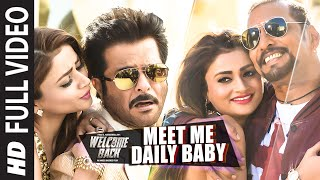 Meet Me Daily Baby Full Video Welcome Back