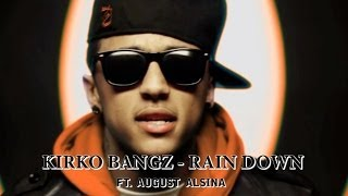 Kirko Bangz - Rain Down (Remix) ft. August Alsina