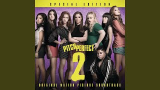 """World Championship Finale 1 (From """"Pitch Perfect 2"""" Soundtrack)"""