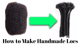 How to Make Handmade Locs Using 100% Human Hair