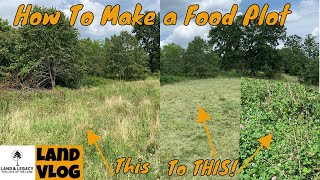 How To Make a Food Plot - Site Prep