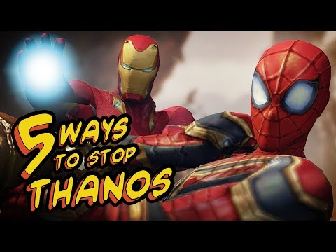 """5 WAYS TO STOP THANOS - """"Avengers: Infinity War"""" SPOOF"""