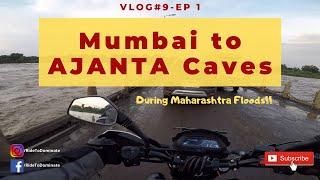 Mumbai to Ajanta Caves Bike Ride Solo - Dominar 400   During Maharashtra Floods