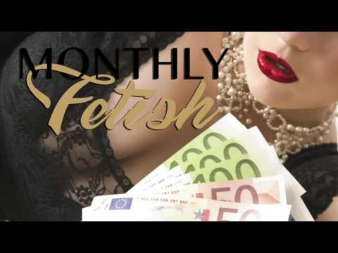 Featured Fetish - WHAT IS A FINANCIAL DOMINATION FETISH? || July 2017