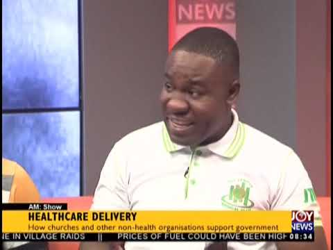 Healthcare Delivery - AM Show on JoyNews (21-9-18)