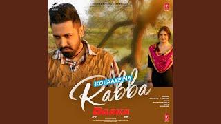 "Koi Aaye Na Rabba (From ""Daaka"")"