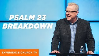 Psalm 23 Breakdown : Pastor Tony Cooke