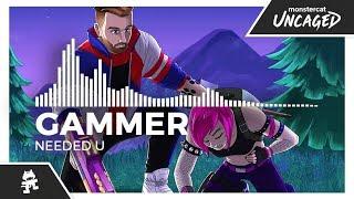 Gammer   Needed U [Monstercat Release]