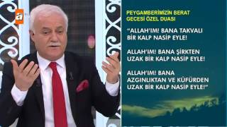 Peygamberimizin Berat Gecesi Özel Duası - Nihat Hatipoğlu ile Berat Kandili Özel (21.05.2016) - atv