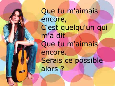 Quelqu´un m´a dit - Carla Bruni with lyrics...