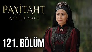 Payitaht Abdulhamid episode 121 with English subtitles Full HD