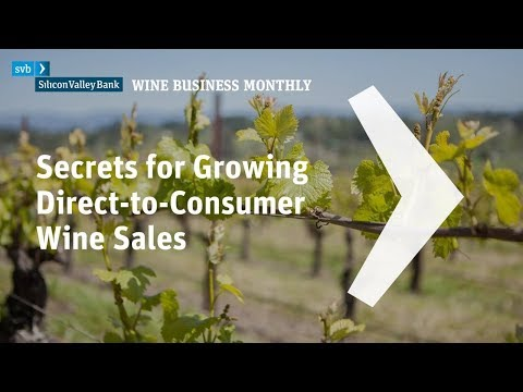 2018 Secrets for Growing Direct-to-Consumer Wine S