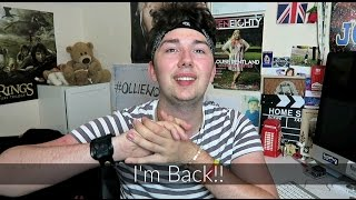 I'm Back!! | Ollie Walker