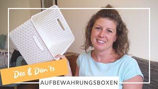 Aufbewahrungsboxen richtig verwenden - Dos & Don´ts