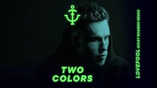 twocolors - Lovefool (Nicky Romero Extended Remix)