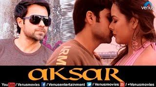 Aksar  Hindi Movies Full Movie  Emraan Hashmi Movies  Latest <b>Bollywood Full Movie</b>s
