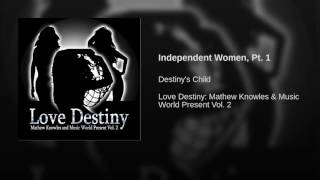 Independent Women, Pt. 1
