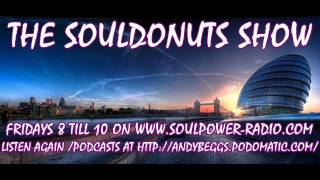 THE SOULDONUTS SHOW WITH ANDY BEGGS OCT 14TH 2016