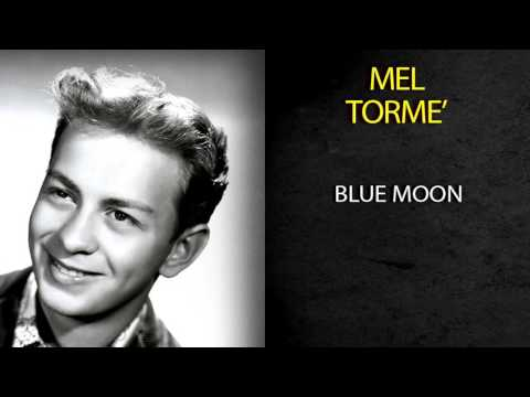 MEL TORMÉ - BLUE MOON
