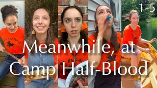 Meanwhile, At Camp Half-Blood TikTok Compilation (Ep. 1-5)