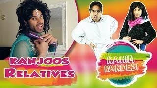 kanjoos Relatives | Rahim Pardesi - YouTube