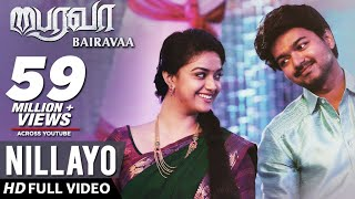 Bairavaa Video Songs | Nillayo Video Song | Vijay, Keerthy Suresh | Santhosh Narayanan