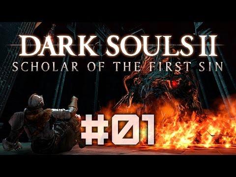Dark Souls 2 Scholar of the First Sin - Наивный фонарщик - Полное прохождение #01