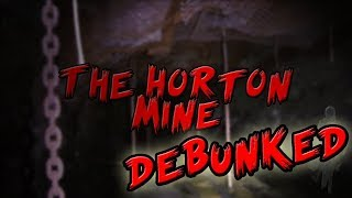 The Horton Mine Mystery Debunked