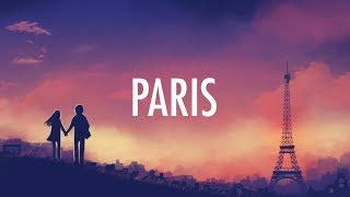 The Chainsmokers – Paris (Lyrics / Lyric Video) [EDM]