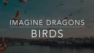 Imagine Dragons   Birds (LyricsTraduçãoLegendado)(HQ)
