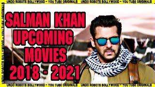 Salman Khan Upcoming Movies 2018 to 2021